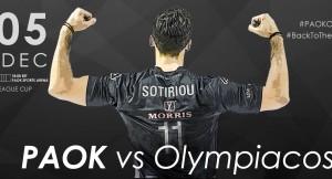 League Cup: ΠΑΟΚ-Ολυμπιακός... πράξη δεύτερη!